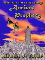 Ancient Prophecy by Richard S. Tuttle book cover