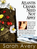Atlantis Cranks Need Not Apply by Sarah Avery book cover