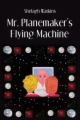 Mr. Planemaker's Flying Machine book cover.