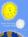 Good Morning, Friend Moon book cover
