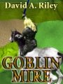 Goblin Mire book cover