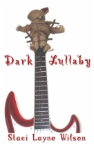 Dark Lullaby by Staci Layne Wilson book cover