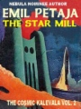 The Cosmic Kalevala Book Two: The Star Mill book cover