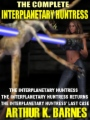 The Complete Interplanetary Huntress book cover