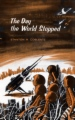 The Day the World Stopped book cover