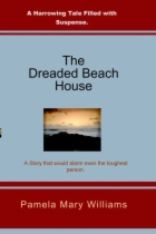 The Dreaded Beach House by Pamela Mary Williams book cover