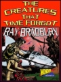 The Creatures From Beyond Time book cover