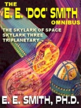 The E. E. 'Doc' Smith Omnibus by E. E. Smith book cover