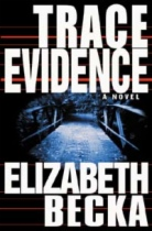 Trace Evidence by Elizabeth Becka book cover