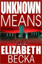 Unknown Means by Elizabeth Becka book cover
