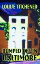 Bumped Off in Baltimore by Louise Titchener book cover