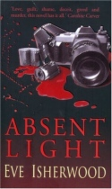 Absent Light by Eve Isherwood book cover