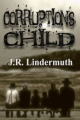 Corruption's Child book cover.