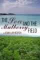 The Sea and the Mulberry Field book cover