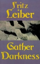 Gather Darkness by Fritz Leiber book cover