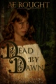 Dead By Dawn book cover