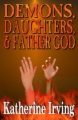 Demons, Daughters & Father God book cover