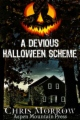 A Devious Halloween Scheme book cover