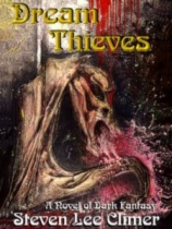 Dream Thieves by Steven Lee Climer book cover