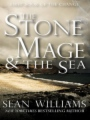 The Stone Mage & The Sea book cover