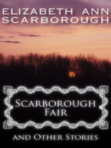 Scarborough Fair and Other Stories by Elizabeth Ann Scarborough book cover