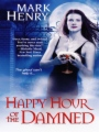 Happy Hour of the Damned book cover.