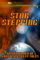 Star Stepping: An Anthology of Fantasy and Sci-Fi Tales by Martin Owton book cover