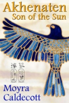 Akhenaten: Son of the Sun by Moyra Caldecott book cover