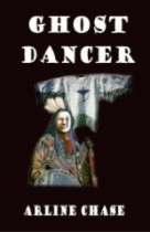 Ghost Dancer by Arline Chase book cover