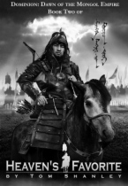 Dominion: Dawn of the Mongol Empire by Tom Shanley book cover