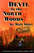 Devil in the North Woods by Walt Shiel book cover