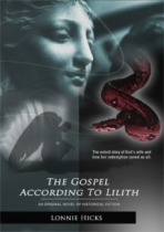 The Gospel According to Lilith by Lonnie Hicks book cover