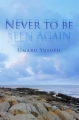 Never to be Seen Again book cover