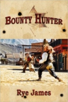 Bounty Hunter by Rye James book cover