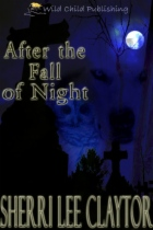 After the Fall of Night by Sherri Lee Claytor book cover