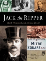 Jack The Ripper - The Pocket Essential Guide by Mark Whitehead and Miriam Rivett book cover