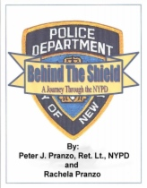 Behind the Shield by Rachela Pranzo and Peter J. Pranzo book cover