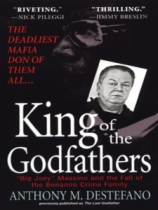 King of the Godfathers by Anthony M. Destefano book cover