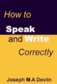 How To Speak and Write Correctly book cover