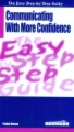 Communicating with More Confidence - The Easy Step by Step Guide book cover