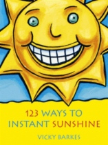 123 Ways To Instant Sunshine by Vicky Edwards book cover