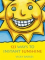 123 Ways To Instant Sunshine book cover