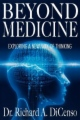 Beyond Medicine, Exploring a New Way of Thinking book cover