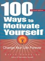 100 Ways to Motivate Yourself by Steve Chandler book cover