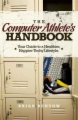 Computer Athlete's Handbook : Your Guide to a Healthier, Happier Techy Lifestyle book cover