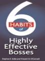 6 Habits of Highly Effective Bosses book cover