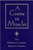 A Course in Miracles by Dr Helen Schucman and Dr William N. Thetford book cover