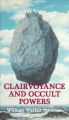 Clairvoyance and Occult Powers book cover