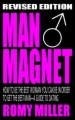 Man Magnet: A Guide To Dating (Revised Edition) book cover