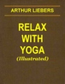 Relax with Yoga (Illustrated) book cover.